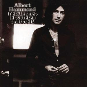 Albert_hammond_it_never_rains_in__2