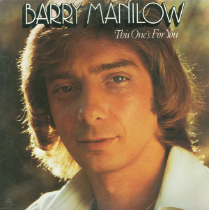 Barry_manilow_looks_like_we_made_it