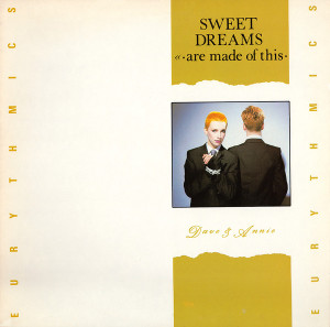 Eurythmics_sweet_dreams_are_made_of