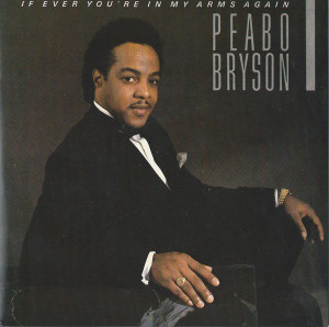 Peabo_bryson_if_ever_your_in_my_arm