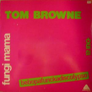 Tom_browne_fungi_mama_bebopafunckad