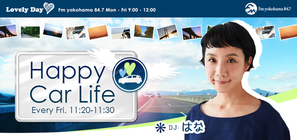 Happy Car Life - Fm yokohama 84.7