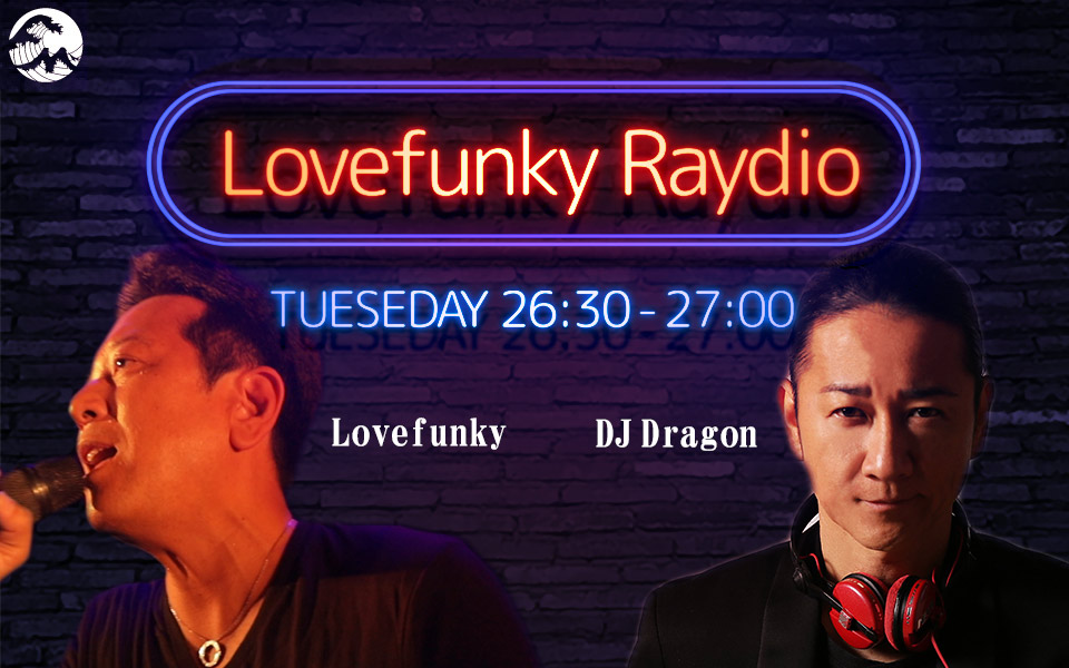 Lovefunky Raydio - Fm yokohama 84.7