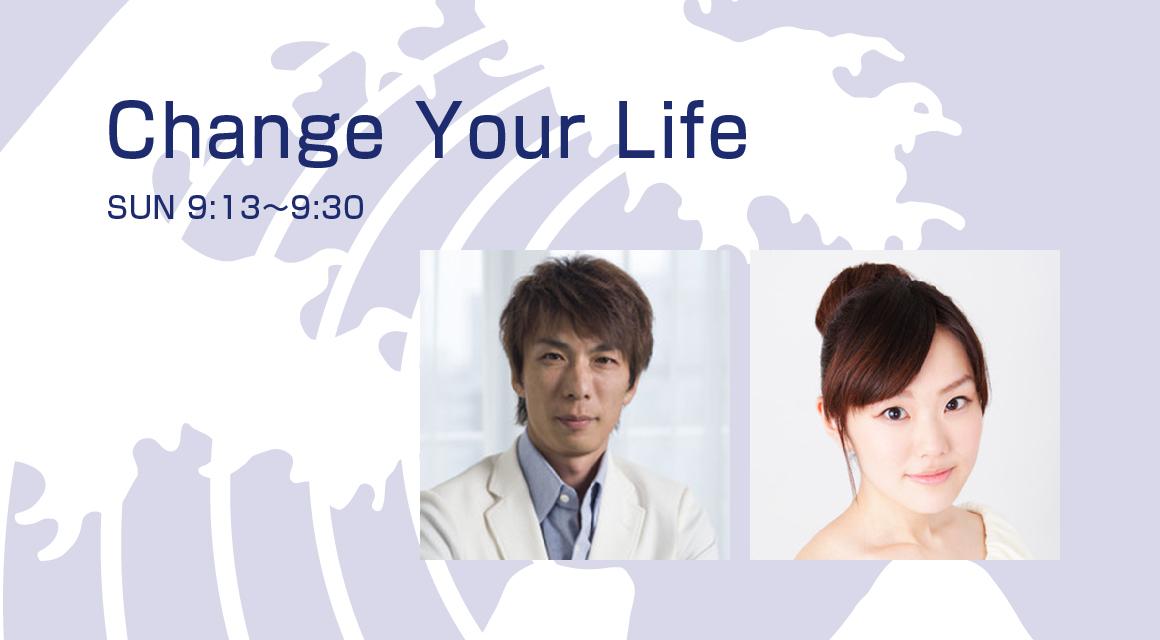 Change Your Life - Fm yokohama 84.7