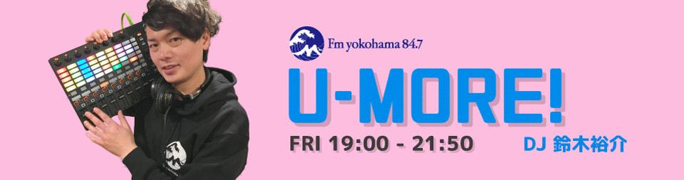 U-MORE!~ - Fm yokohama 84.7