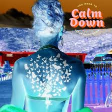 You Need To Calm Down (Clean Bandit Remix) / Taylor Swift