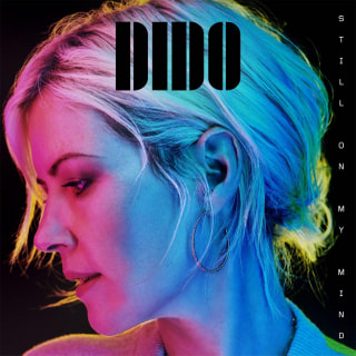 Still On My Mind  / Dido