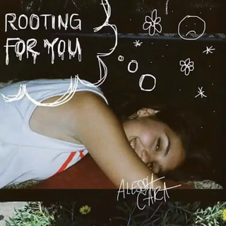 Rooting For You / Alessia Cara