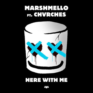 Here With Me Feat. CHVRCHES  /  Marshmello