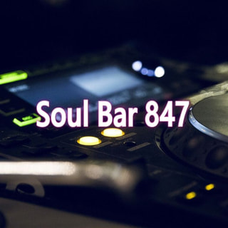 Soul Bar 847 (2019.11.15 ON AIR)